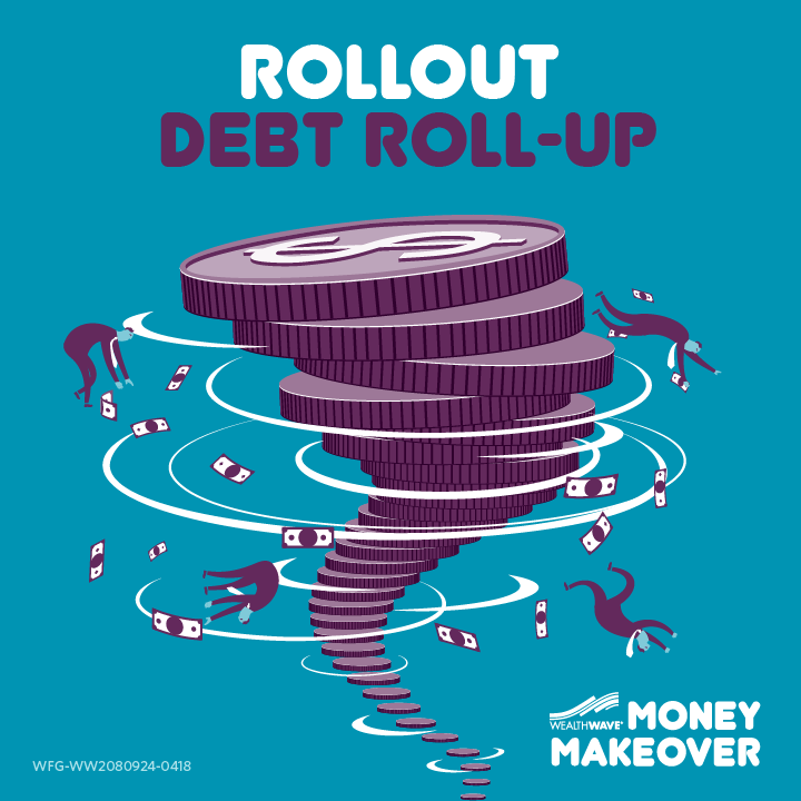 Rollout Debt Roll-UP
