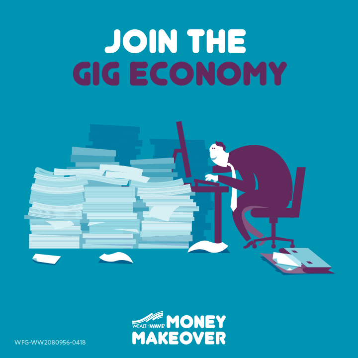 Join The Gig Economy